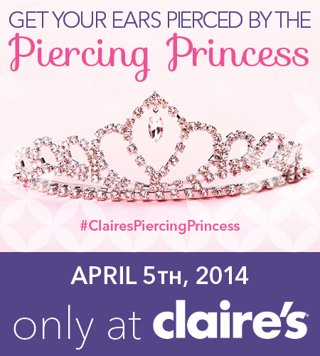 Claires-PiercingPrincessEvent-April5th